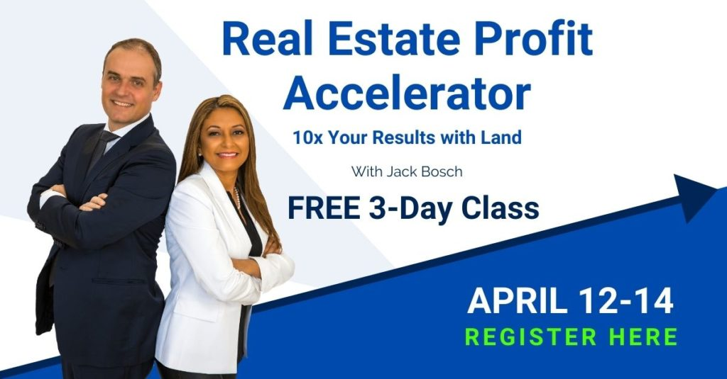 The Real Estate Profit Accelerator - 10X Your Profits With Land