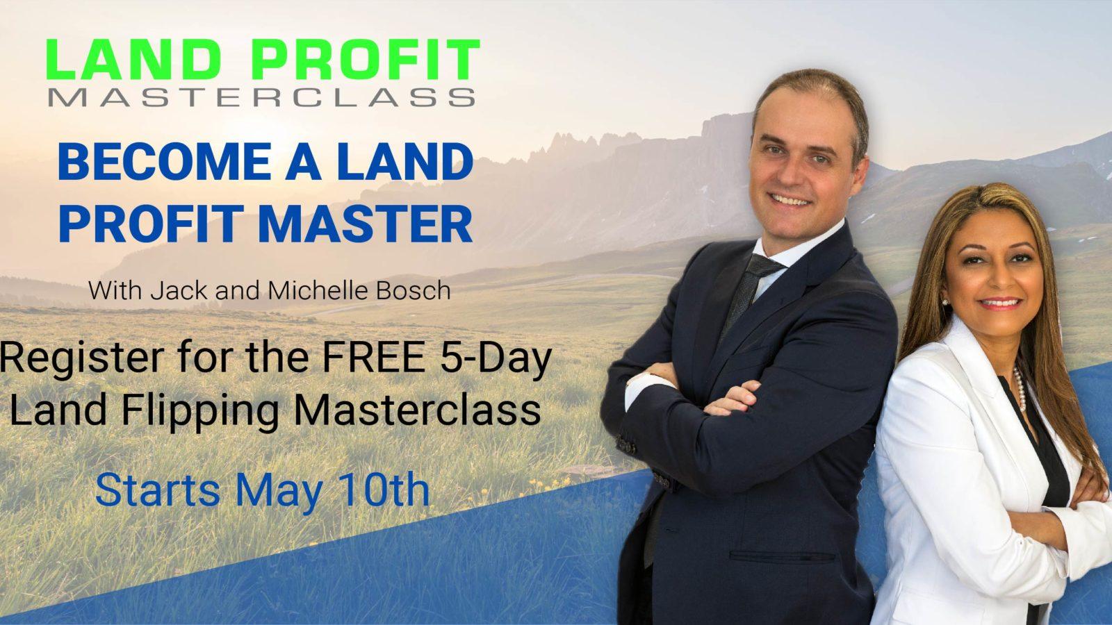 Land Profit Masterclass | May 10
