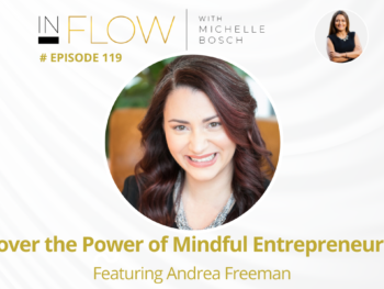 Discover the Power of a Mindful Entrepreneurial Journey with Andrea Freeman